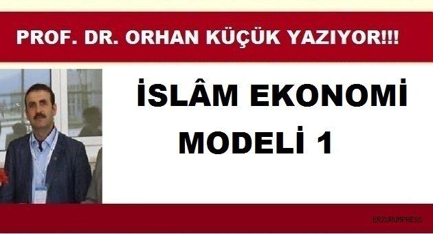 İSLÂM EKONOMİ MODELİ 1